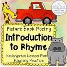 Picture Book Poetry: Introduction to Rhyme gives young students a familiar introduction to poetry and rhyme through picture books they already know. $