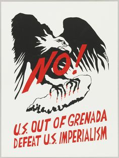 """Print of eagle with claws gripping map of Grenada; """"No!"""" emblazoned across eagle."""