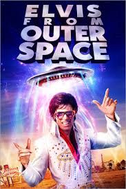 Elvis From Outer Space Elvis Outer Space Movies Elvis Impersonator