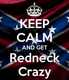 Not only is this Tyler Farr song by far my fav right now, but my family really is redneck crazy haha.