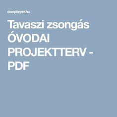 Tavaszi zsongás ÓVODAI PROJEKTTERV - PDF