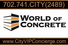 World of Concrete 2015 Las Vegas City VIP Concierge would like to welcome all those attending the 2015 World of Concrete Tuesday February 3rd - Friday February 6th at The Las Vegas Convention Center. Contact 702.741.2489 City VIP Concierge for Transportation, Nightlife, Show Tickets and the Best of Any & Everything Fabulous in Las Vegas!!! #WorldOfConcrete2015 #WorldOfConcreteLasVegas #VegasVIPServices #LasVegasVIPServices #VegasTransportation #LasVegasTransportation #VegasNightlife…