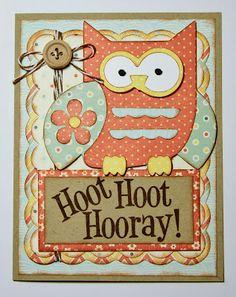 hoot hoot hooray! made using cricut paisley and elegant edges cartridges