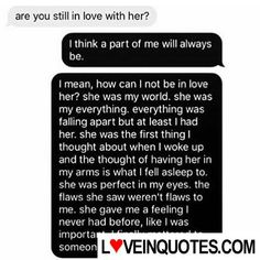 http://loveinquotes.com/are-you-still-in-love-with-heri-think-a-part-of-me-whi-al/ #LoveQuotes, #Quotes, #RelationshipQuotes #lovequotes #lovequotesforhim #lovequotesforher #relationshipquotes