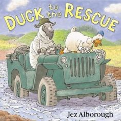 """Duck to the Rescue"" board book by Jez Alborough"