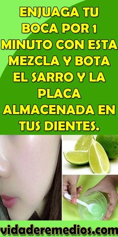 ENJUAGA TU BOCA POR 1 MINUTO CON ESTA MEZCLA Y BOTA EL SARRO Y LA PLACA ALMACENADA EN TUS DIENTES. #ENJUAGA #MEZCLA #SARRO #DIENTES #HIGIENE #SALUDBUCAL #BIENESTAR Herbal Remedies, Health Remedies, Face Care, Body Care, Health And Beauty, Beauty Skin, Remover Manchas, Lose Weight, Weight Loss
