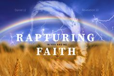 Rapturing Faith in you and me Revelation 10, You And I, Faith, You And Me, Loyalty, Believe, Religion