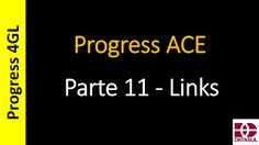 Totvs - Datasul - Treinamento Online (Gratuito): Progress 4GL - 0311 - Progress ACE - Parte 11 - Li...