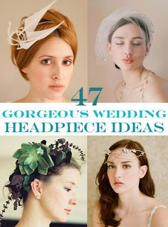 47 Gorgeous Wedding Headpiece Ideas - will go through later. If anyone has a favorite, shout it out!
