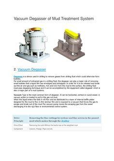 Vacuum degasser of mud treatment system