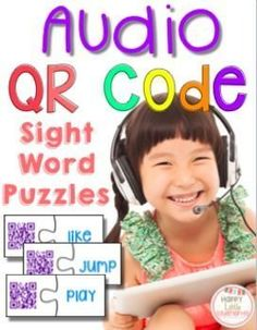 QR Audio Sight Word Puzzles. Students scan the cars, listen to the sight word and match it with the written sight word on the puzzle piece. Integrates technology into any classroom while teaching dolce pre-primer sight words!