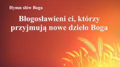 """Pieśń chrześcijańska 2020 """"Błogosławieni ci, którzy przyjmują nowe dzieło Boga"""" #Bóg #Jezus #JezusChrystus #PanJezus #ModlitwadoBoga #Chrześcijaństwo  #Religijne #Kościół #Ewangelia #CzcićBoga #ChwałaBogu #Adoracja #Muzykachrześcijańska #najpiękniejszepieśnikościelne #HymnuwielbieniaBoga #Ładnepiosenkireligijne #Piosenkiobogu #KościółBogaWszechmogącego #BógWszechmogący #Błyskawicazewschodu New Work, Religion, Blessed, Videos, Word Of God, Words"""