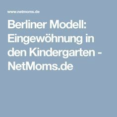 Berliner Modell: Eingewöhnung in den Kindergarten - NetMoms.de