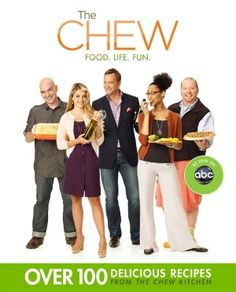 The *Chew: Food. Life. Fun. (the *Chew cooking show is a riot too).