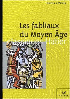 Les fabliaux du Moyen-Age