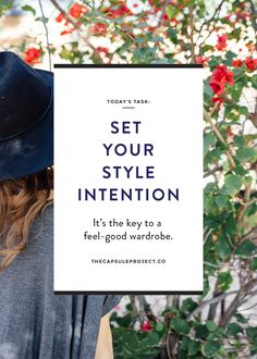 Head to the blog to learn how to set your style intention, the key to building a wardrobe that makes you feel great!