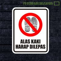 WSKPC013 Sticker Safety Sign Warning Sign Alas Kak