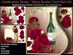 "Celebration Roses Wavy Border Card Mini Kit on Craftsuprint designed by Mary MacBean - Red roses, rings and champagne on a card front with a wavy edge which co-ordinates with the border on the insert. The kit has 2 sheets which include the card front, insert, decoupage and sentiment tags. There is a ""Congratulations"" sentiment or a blank tag for your own message. Instructions are included. Finished size is 8"" x 8"" approx. - Now available for download!"