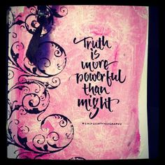 Truth is more powerful #saltlightcalligraphy #calligraphy
