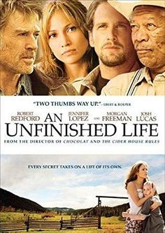 Jennifer Lopez & Robert Redford & Lasse Hallström-An Unfinished Life