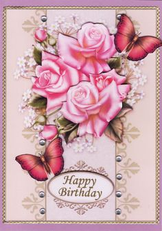 3D 'Happy Birthday' Card Happy Birthday Cards Handmade, Happy Birthday Woman, Birthday Cards For Women, Greeting Cards Handmade, Handmade Shop, How To Raise Money, Make And Sell, Decoupage, Floral Wreath