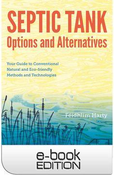 Septic Tank Options & Alternatives