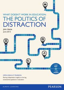 john-hattie-study-visible-learning-the-politics-of-distraction-pearson-2015