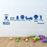 Wudu Our fun Wudu decal will help your children preform the rituals of ablution. Place the decal on your bathroom wall, or mirror. Cut and Place your desired orientation that best fits your surface or Place each image in picture frames for that added charm. Choose from any of the colors available and sizes.