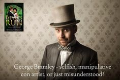 George Bramley - selfish, manipulative con artist, or just misunderstood?