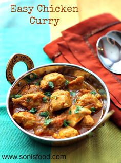 Easy Chicken Curry for all Indian food lovers!