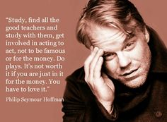 Philip Seymour Hoffman #quote on acting