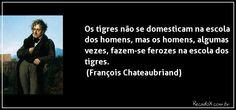 Frase de François Chateaubriand | Recados e Capas para Facebook ...