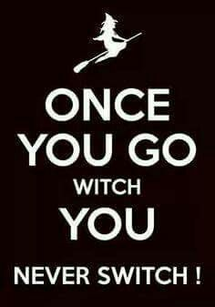 once you go witch you never switch, witch riding a broom hat