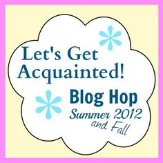 Summer Posts and Tutorials on the Let's Get Acquainted Blog Hop