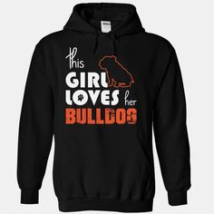 This Girl Loves Her bulldog, Order HERE ==> https://www.sunfrog.com/Pets/This-Girl-Loves-Her-bulldog-iasly-Black-14994902-Hoodie.html?id=41088 #bulldogs #bulldoglovers #christmasgifts #xmasgifts