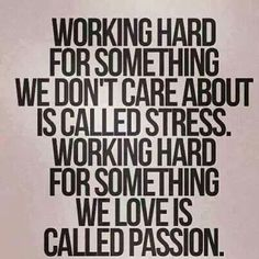 Got to find your passion