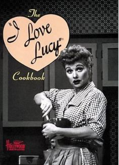 I Love Lucy Cookbook. I just love this show. Lucy and Ricky forever. I Love Lucy Show, Love Is All, Just Love, Love Her, Steak Au Poivre, Lucille Ball Desi Arnaz, Lucy And Ricky, Old Tv Shows, Tv Episodes