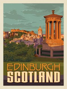 Anderson Design Group – World Travel – Scotland: Edinburgh - - Restaurants In Paris, Scotland Beach, Scotland Travel, Vintage Travel Trailers, Vintage Travel Posters, Poster Art, Poster Prints, Posters Canada, Posters Uk