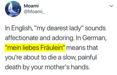 23 Pictures That'll Make You Laugh And Maybe Even Cry If German Is Your Second Language Fun fact: You can fuck things up simply by using the wrong intonation. 23 Pictures That'll Make You Laugh And Maybe Even Cry If German Is Your Second Language Humor Videos, Memes Humor, Sarcasm Humor, Funny Humor, 9gag Funny, Funny Relatable Memes, Funny Facts, Hilarious, Funny Laugh