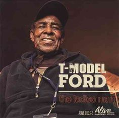 T-Model Ford - The Ladies Man, Ivory