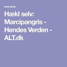 Hækl selv: Marcipangris - Hendes Verden - ALT.dk