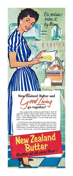 New Zealand butter ad, 1950s. #vintage #food #ads