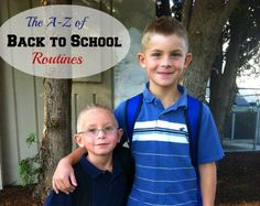 Back to school routines from A-Z - to help you and the kids stay organized, have more fun, be healthy, and have a great year!
