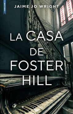 Buy La casa de Foster Hill by Jaime Jo Wright and Read this Book on Kobo's Free Apps. Discover Kobo's Vast Collection of Ebooks and Audiobooks Today - Over 4 Million Titles! I Love Reading, The Fosters, Books To Read, Audiobooks, This Book, Ebooks, My Love, Movie Posters, Image