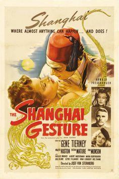 United Artists ''The Shanghai Gesture'' Director Josef von Sternberg Gene Tierney 1941 Movie Poster Classic Movie Posters, Movie Poster Art, Classic Movies, Old Movies, Vintage Movies, Great Movies, Vintage Posters, Retro Posters, Movies 2019