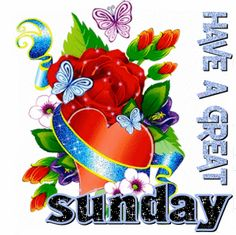 Have A Great Sunday gif sunday sunday quotes sunday greetings Have A Beautiful Sunday, Have A Blessed Sunday, Have A Great Sunday, Happy Sunday, Happy Weekend, Sunday Morning Wishes, Sunday Gif, Morning Blessings, Morning Gif
