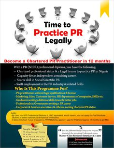 PUBLIC RELATIONS: HOW TO BECOME CHARTERED IN NIGERIA [PR/MKTG/ADVERTISING STUDY GROUP COMMENCES IN UYO ON SATURDAY]   The strongest mark of a professional is continuous learning. This is why the Nigerian constitution demands that ONLY chartered PR professionals can practice PR in Nigeria. They are chartered because they are professionals. Now to be chartered you will go through NIPR certification exams.  THE PROCESS OF BECOMING CHARTERED  The PR certification process involves registering as…