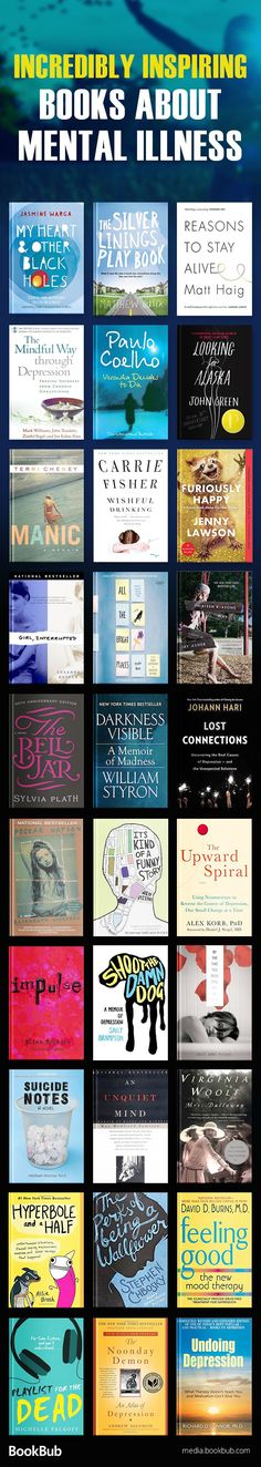 Inspiring books about mental illness, including books on depression, anxiety, and more. These are great books for women, men, and teens. #Books