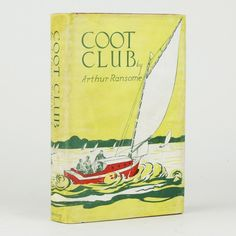 Coot Club by Arthur Ransome, published first American edition, R. Kelsall's name inked in on the front free endpaper, illustrations in line and in two tone by Helene Carter, vignettes by Ransome Arthur Ransome, Swallows And Amazons, Vignettes, Illustrations, Ink, Club, Lettering, Writing, Type