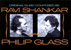 When East Meets West: Hear What Happened When Ravi Shankar & Philip Glass Composed Music Together